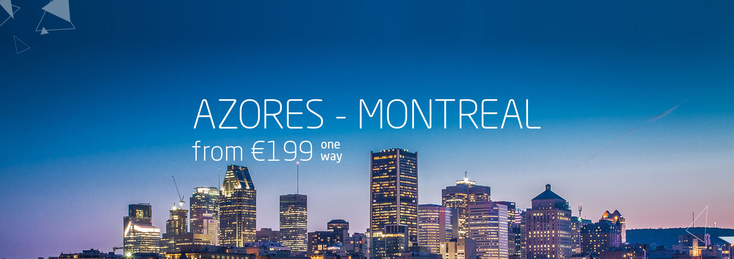 Azores > Montreal from 199€ one way