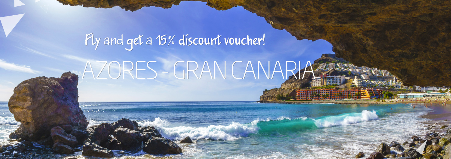 Fly and get a 15% discount voucher! Azores - Gran Canaria