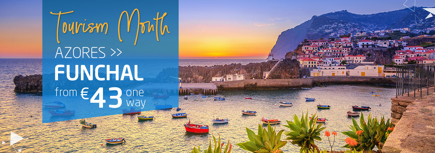 Tourism Month | Azores > Funchal from 43€ one way
