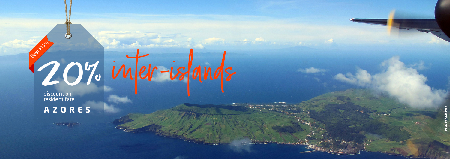 Best Price. 20% discount on resident fare Azores. Inter-islands.